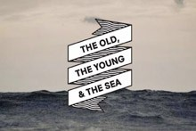 Filmteaser: The Old, the Young and The Sea